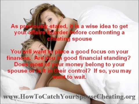 Confronting a cheating wife