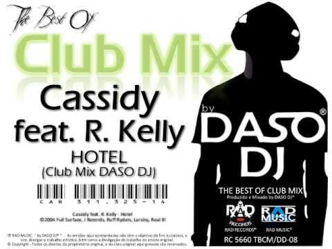 Cassidy feat. R. Kelly - Hotel (Club Mix DASO DJ)