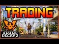 """""""INFLUENCE & TRADING""""   State of Decay 2"""