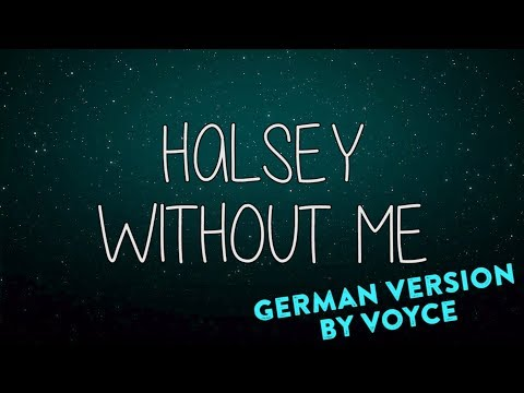 HALSEY - WITHOUT ME GERMAN  by Voyce