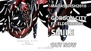 Gorgon City ft. Elderbrook - Smile