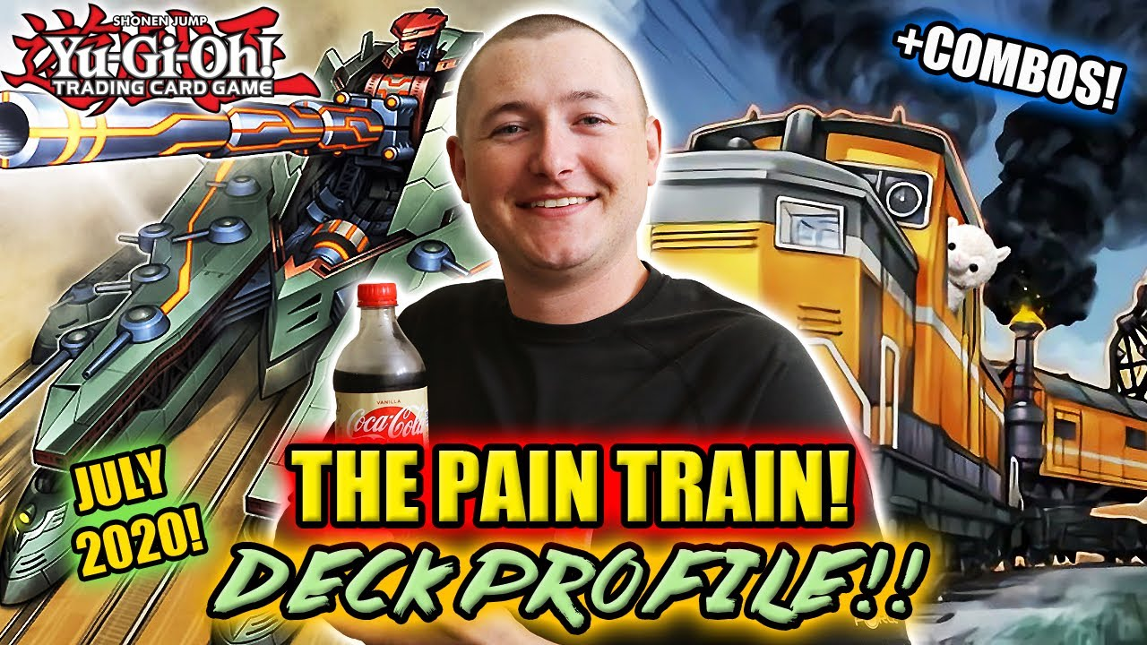 Yu-Gi-Oh! PAIN TRAIN! DECK PROFILE! w/ Test Hands+Combos! JULY 2020! GOING OFF THE RAILS VS META!!