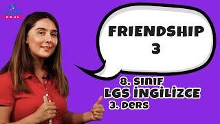 Friendship 3 | 2021 LGS İngilizce Friendship Örnek Soru Çözümleri #8inglzc