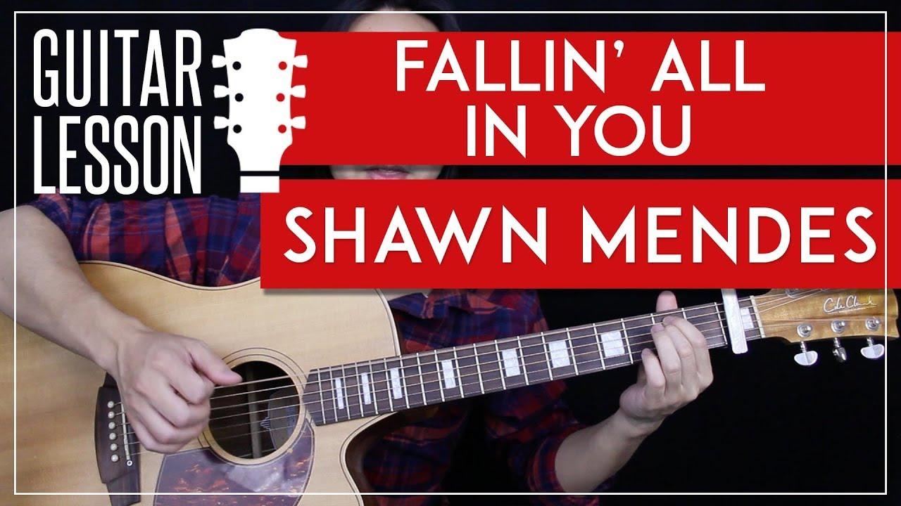 Fallin All In You Guitar Tutorial Shawn Mendes Guitar Lesson