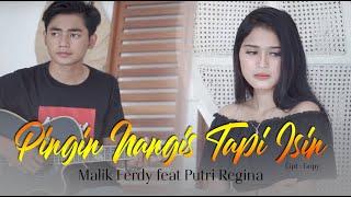 Malik Ferdy ft Putri Regina - Pingin Nangis Tapi Isin (Official Music Video)