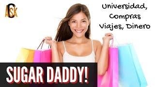 ► Como Conseguir Un Sugar Daddy o Sugar Momma? Te Pagan Po...