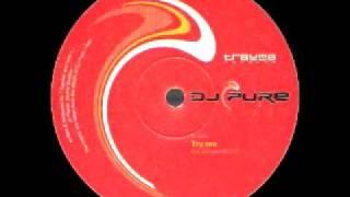 Dj Pure - Try Me (2002)