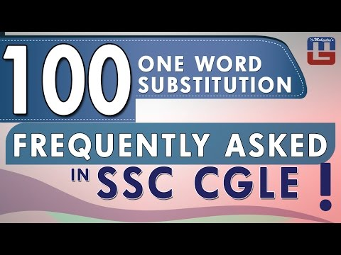 100 ONE WORD SUBSTITUTION FREQUENTLY ASKED IN SSC CGLE | ENGLISH