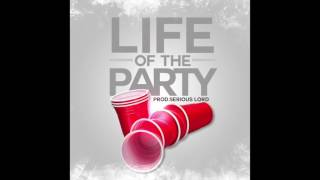 "Khristian B feat. The Goo - ""Life Of The Party"" OFFICIAL VERSION"