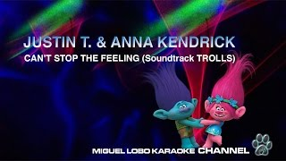 [Karaoke] ANNA KENDRICK AND JUSTIN TIMBERLAKE - CAN'T STOP THE FEELING (TROLLS) - Miguel Lobo