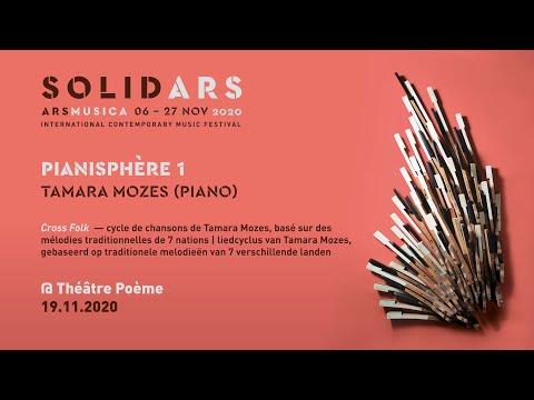 Ars Musica Solid·Ars [ONLINE] - Pianisphère I - Tamara Mozes