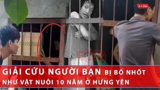 bố nhốt con trai như vật nuôi trong chuồng hôi thối được bạn bè giải cứu ở Hưng Yên