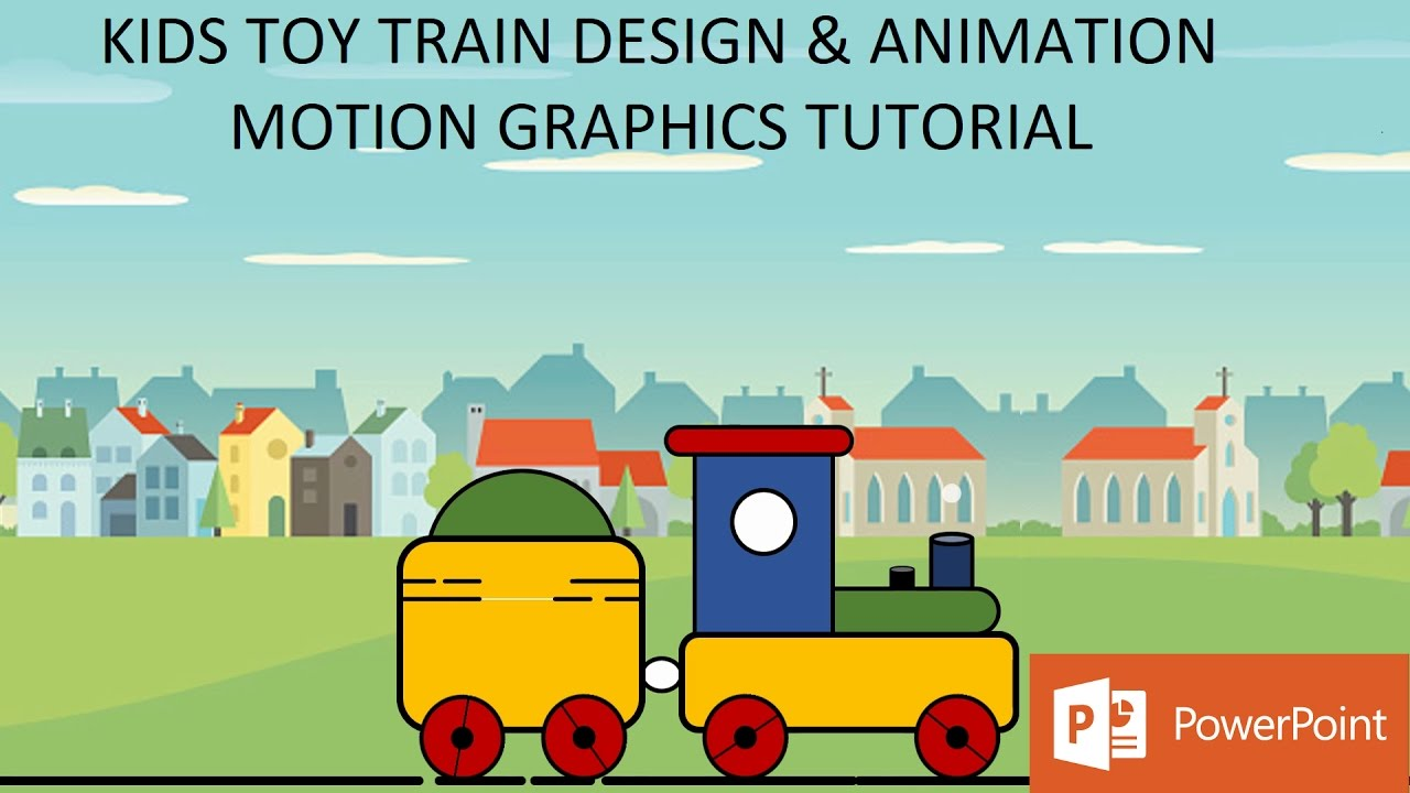 Kids Toy Train Animation | Motion Graphics in PowerPoint 2016 Tutorial | The Teacher