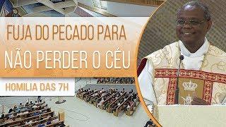 Fuja do pecado para não perder o céu Padre José Augusto (16/06/19)