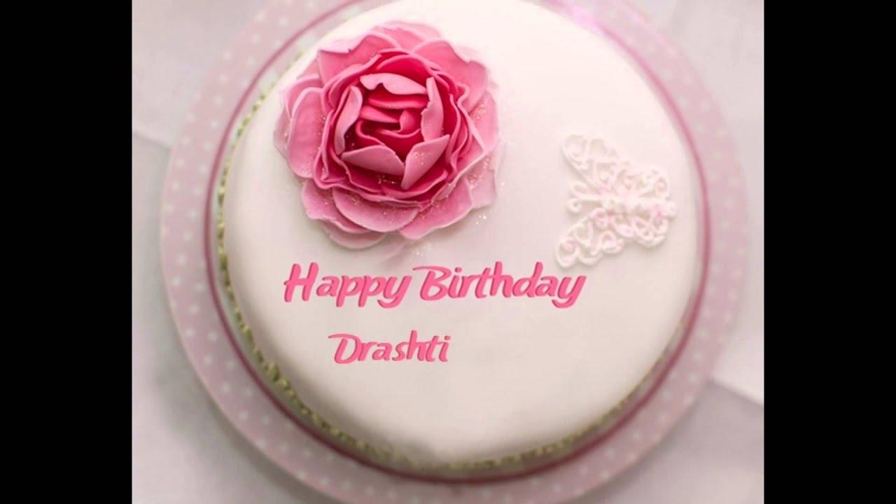 happy birthday to sweet 16 girl drashti youtube