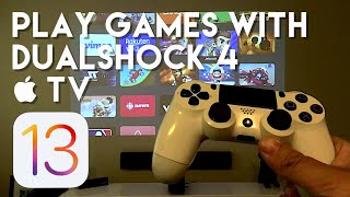 How to Play Games Using Dualshock 4 with Apple TV - tvOS 13