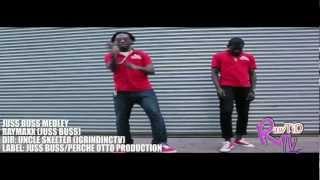 RAYMAXX - JUSS BUSS MEDLEY HD VIDEO  (Perche Otto Entertainment)