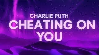 Download Charlie Puth - Cheating on You (Lyrics)