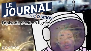 #JDC5 Journal du Cosmos - Khalid Sheriff / Episode 5