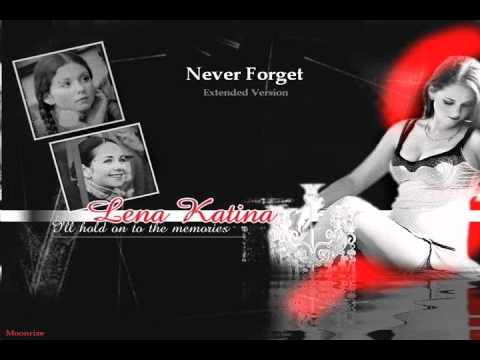 Lena Katina - Never Forget (Extended Version)