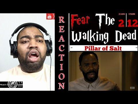 "Fear The Walking Dead 2x12 ""Pillar of Salt"" REACTION"