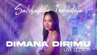SALSHA INDRADJAJA  - 'DIMANA DIRIMU' LIVE SESSION | Part I