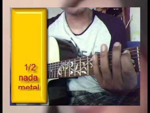 1/2 Nada Metal Instrumend Tutor Sayang2 Dan Sing Biso