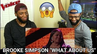 """The Voice 2017 Brooke Simpson - Top 11: """"What About Us"""" (REACTION)"""