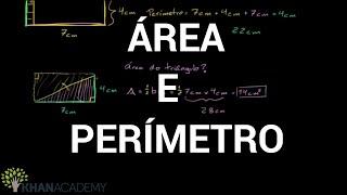 Video aula de Área e Perímetro   Geometria   Khan Academy