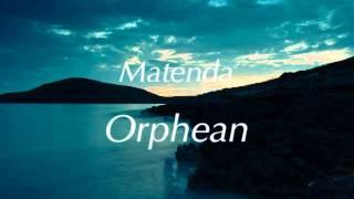 Matenda - Orphean (Original mix) [HQ]