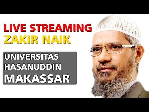 LIVE STREAMING Dr Zakir Naik di UNHAS Makassar, Senin 10 April 2017