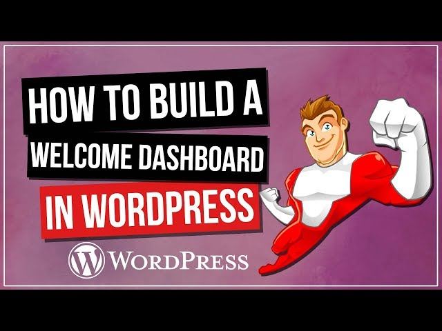 WORDPRESS: Custom Welcome Dashboard with Elementor Pro