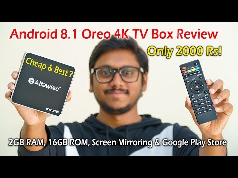 Cheap & Best Android 8.1 4K TV Box For Only 2000 Rs...