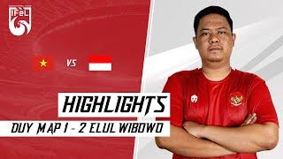 HIGHLIGHTS   PENUTUP KEMENANGAN INDONESIA ATAS VIETNAM   ELUL WIBOWO Vs DUY MAP
