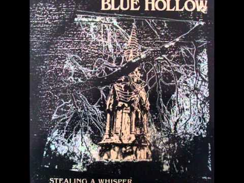 Blue Hollow - Hearts Hang Souls