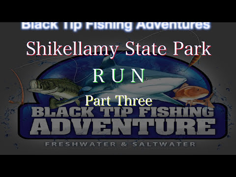 Shikellamy State Park  R U N  part three