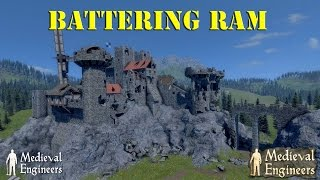 Medieval Engineers - Battering Ram