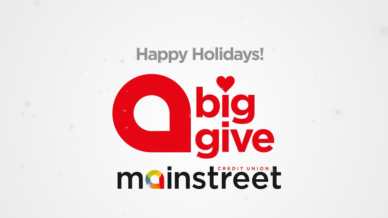 Mainstreet Credit Union Big Give - YouTube