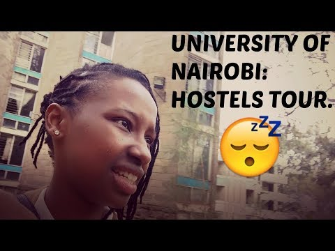 UNIVERSITY OF NAIROBI: HOSTELS TOUR!🏡