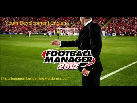 Football Manager 2017 - Youth Development factoring in Brexit