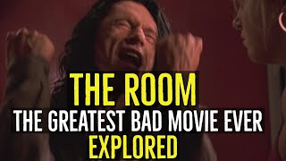 THE ROOM (The Greatest Bad Movie Ever) EXPLORED