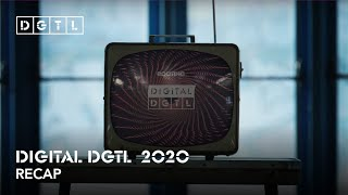 DIGITAL DGTL 2020 - Recap