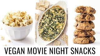 HEALTHY VEGAN SNACKS | perfect for movie night
