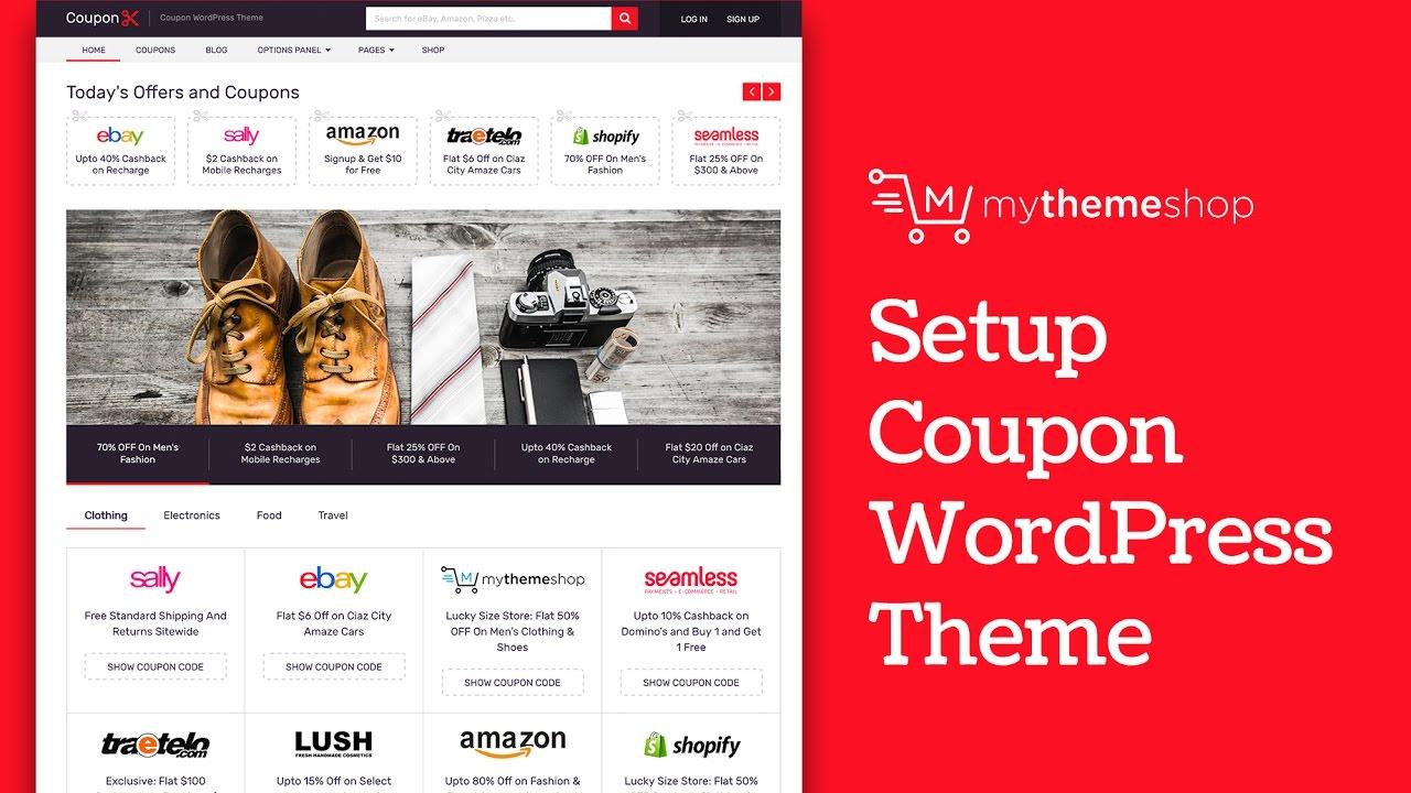 Coupon WordPress Theme Setup Tutorial By MyThemeShop