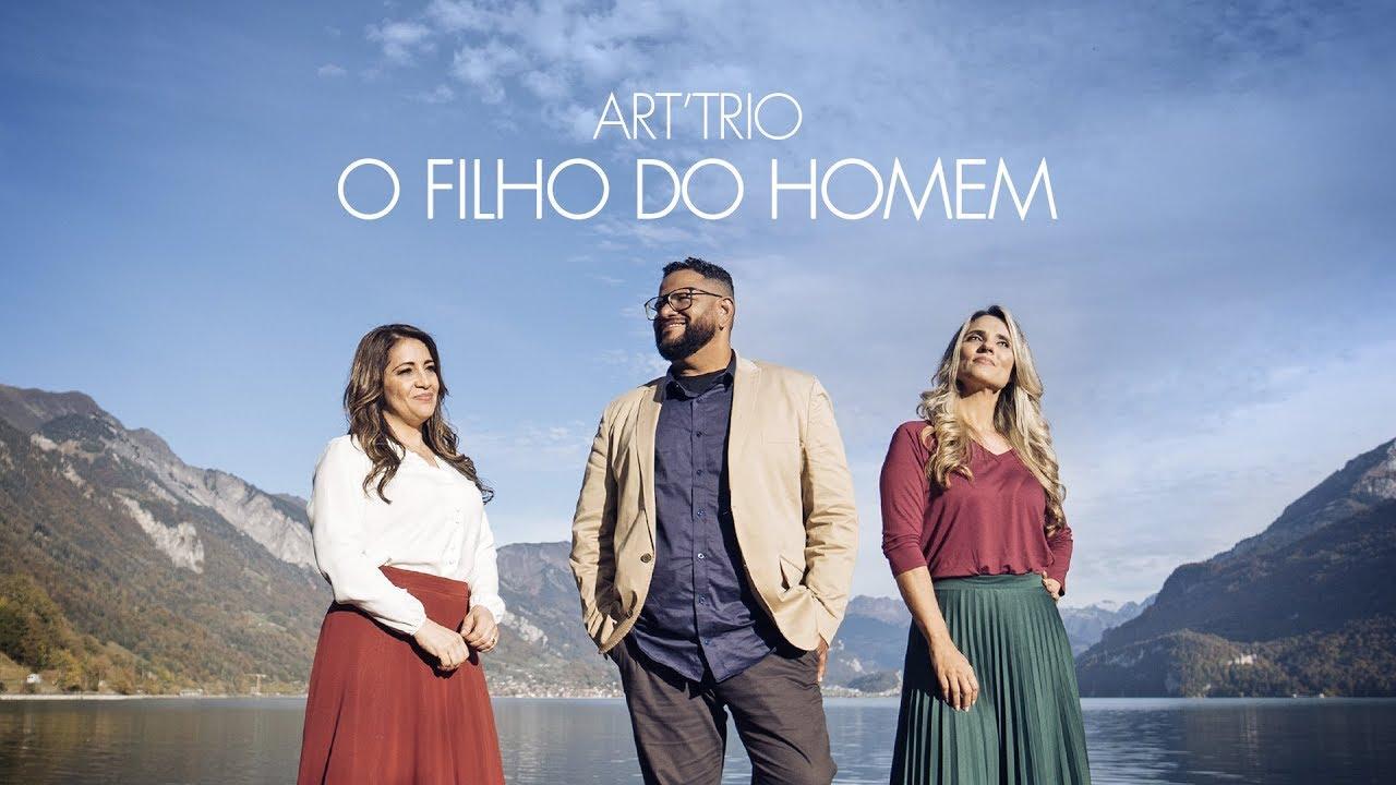 Download ART'TRIO - O FILHO DO HOMEM