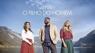 ART'TRIO - O FILHO DO HOMEM