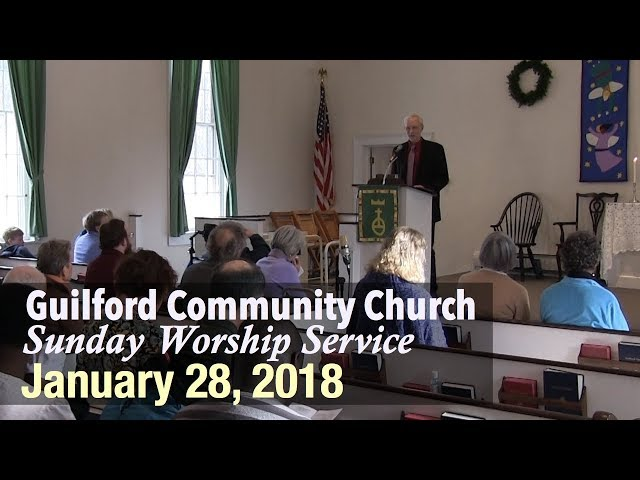 Guilford Church Service - 1/28/18