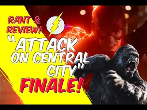 Gorilla City Finale! Attack On Central City! - Gorilla Grodd - The Flash - Rant & Review!