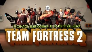 Como Baixar e Instalar Team Fortress 2  - HD