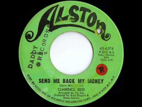 CLARENCE REID - SEND ME BACK MY MONEY.wmv